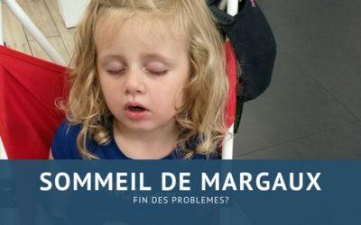 Fin des problèmes de sommeil pour Margaux?
