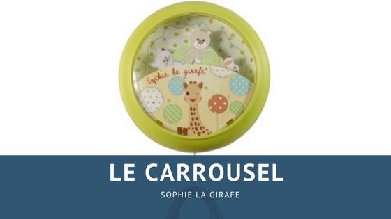 Le carrousel Sophie la Girafe