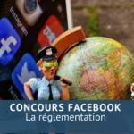 Concours facebook: La réglementation