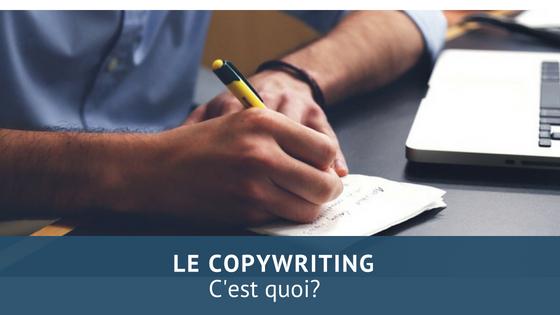 Qu'est-ce que le Copywriting?
