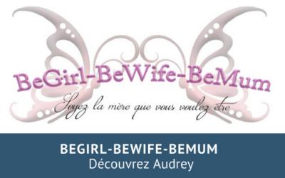 L'accompagnement périnatal avec BeGirl-BeWife-BeMum