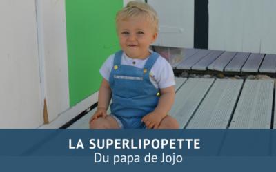 La superlipopette du Papa de Jojo