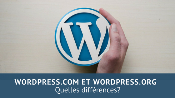 wordpress.com et wordpress.org quelle différence?