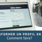 Transformer un profil Facebook en Page