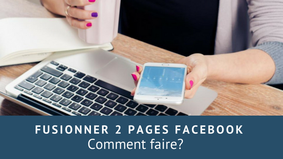 fusionner deux pages facebook