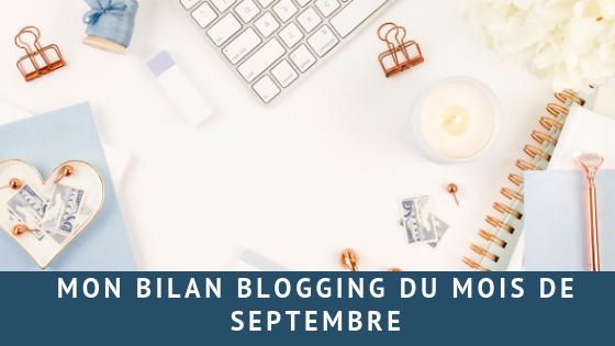 Vivre de son blog en 2018 est-ce possible? Bilan de septembre