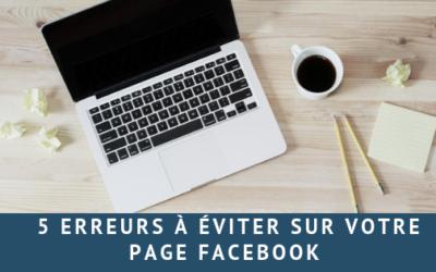 5 erreurs à éviter sur votre page facebook!