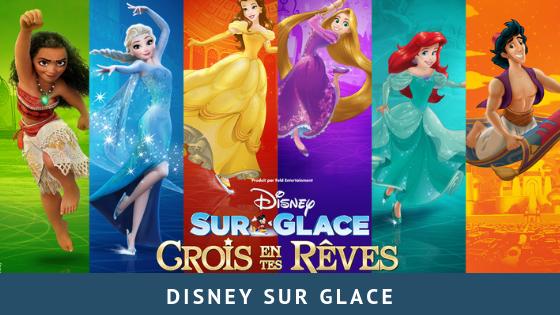 """Disney sur Glace """"Crois en tes rêves"""""""