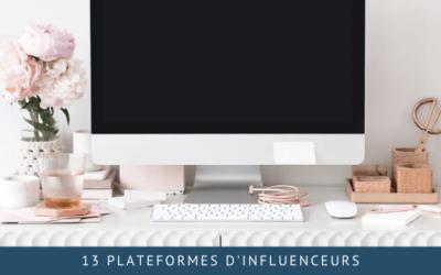 13 plateformes d'influenceurs