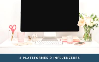 8 plateformes d'influenceurs