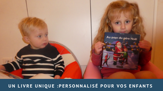 Un livre Unique: personnalisé pour vos enfants