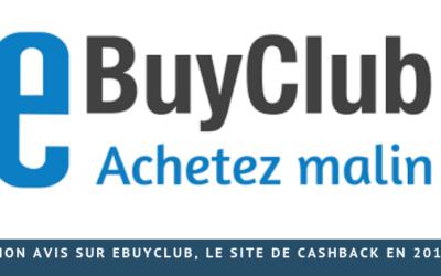 Mon avis sur eBuyClub, le site de cashback en 2019