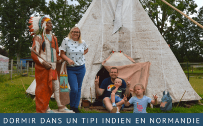 Dormir dans un tipi indien en Normandie