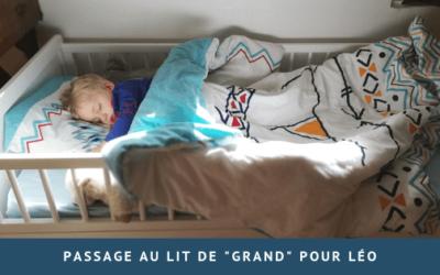 """Passage au lit de """"grand"""" pour Léo"""