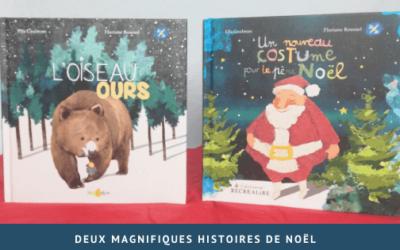 Deux magnifiques histoires de Noël