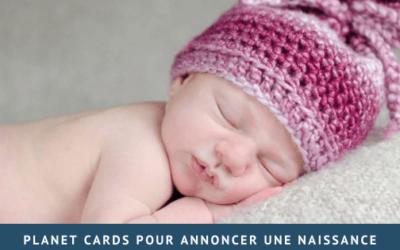 Planet Cards pour annoncer une naissance