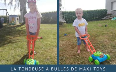 La tondeuse à bulles de Maxi Toys