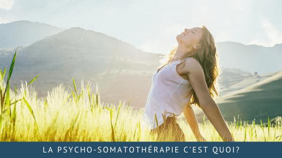 Mon avis sur la Psycho-somatothérapie