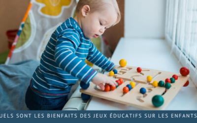 Quels sont les bienfaits des jeux éducatifs sur les enfants ?