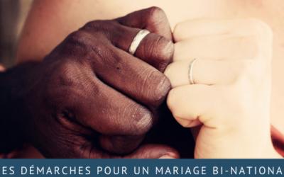 Les démarches pour un mariage bi-national