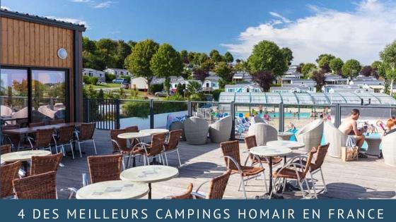 4 des meilleurs campings Homair en France