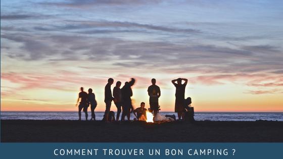 Comment trouver un bon camping?