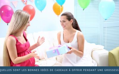 Quelles sont les bonnes idées de cadeaux à offrir pendant une grossesse?
